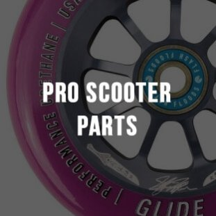 Pro Scooter Parts